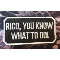 Патч Rico, you know what to do! Зоряний десант Starship Troopers