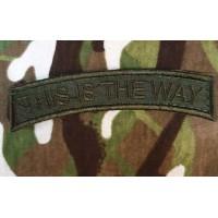 Нашивка This Is The Way (олива)