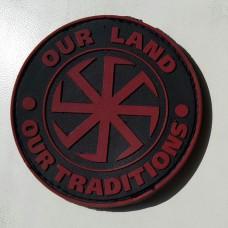 Резиновый шеврон Our Land - Our Tradititions ПВХ красный