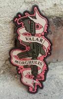 Шеврон VALAR MORGHULIS